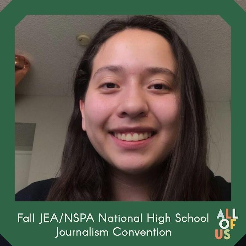 Print Editor-in-Chief Itzel Luna attended the National High School Journalism Convention and received Excellent in newswriting on Nov. 21.